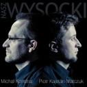 Michał Konstrat, Piotr Matczuk - sesja foto na płytę Nasz Wysocki
